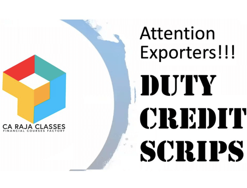 Way to obtain the Duty Credit Scrips:-